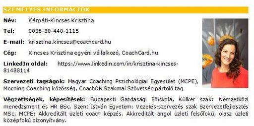 Személyes információk Kárpáti-Kincses Krisztina üzleti coach, tréner, szervezetfejlesztő - 535x265 pixel - 58723 byte